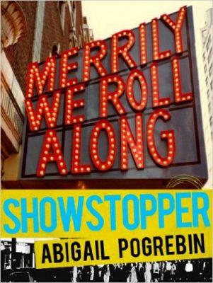 Showstopper by Abigail Pogrebin
